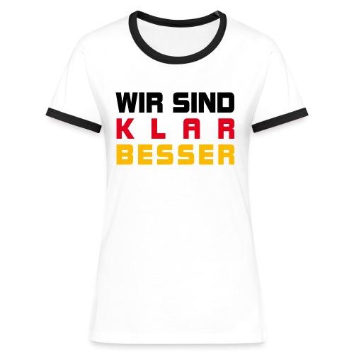Wir sind klar besser - Frauen Kontrast-T-Shirt
