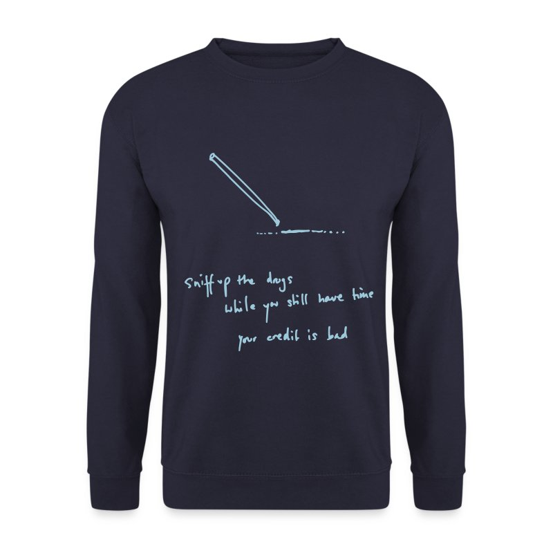 Sniff Up The Drugs - Men's Sweatshirt