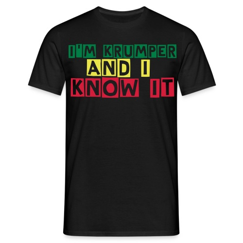 I'm Krumper And I Know It  - T-shirt Homme