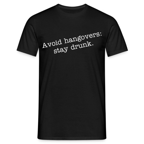 Avoid hangovers (Men) - Men's T-Shirt