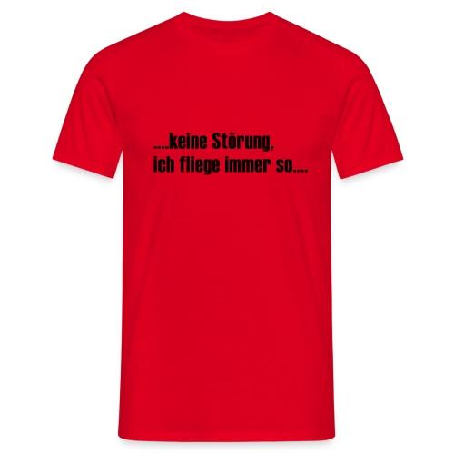 Störung? - Männer T-Shirt
