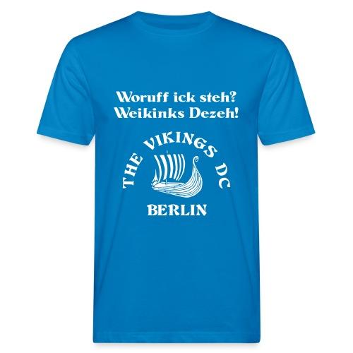 Woruff ick steh - Klimaneutral weiss auf blau Flexdruck - Männer Bio-T-Shirt