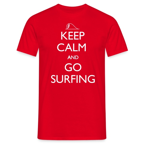 Keep Calm and Go Surfing - Men's T-Shirt