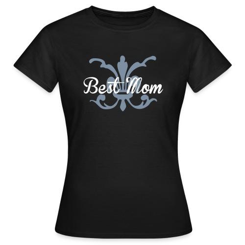 Best mom - Maglietta da donna