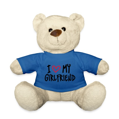 i my girlfriend teddy - Teddy Bear