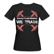 T-Shirts ~ Women's Organic T-shirt ~ WOMENS We Train (Slim Fit)