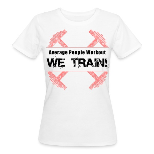 WOMENS We Train (Slim Fit) - Women's Organic T-shirt