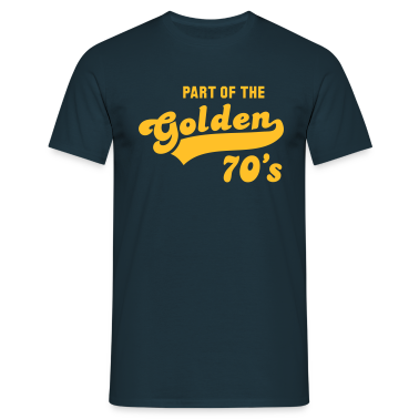 PART OF THE Golden 70's Birthday Anniversary T-Shirt YN