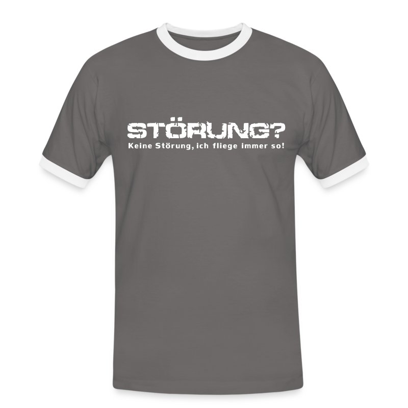 Störung? .... - Männer Kontrast-T-Shirt