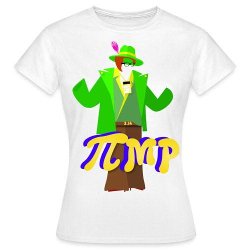 Pimp (f) - Women's T-Shirt