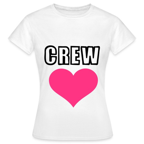 crew love - Women's T-Shirt
