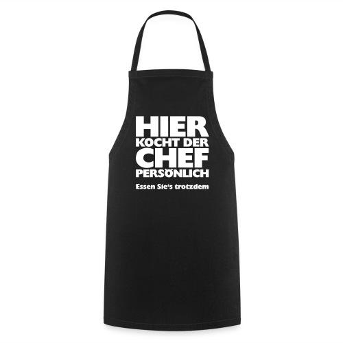 Kochschürze: Hier kocht der Chef... - Kochschürze