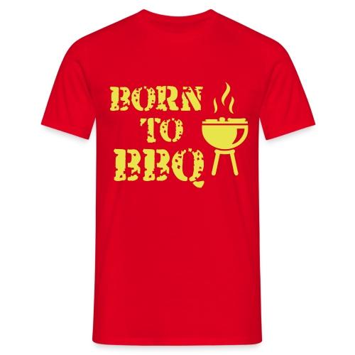 Männer T-Shirt klassisch: BORN TO BBQ - Männer T-Shirt