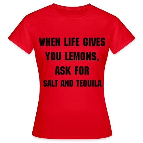 Tequila Extreme - Vrouwen T-shirt