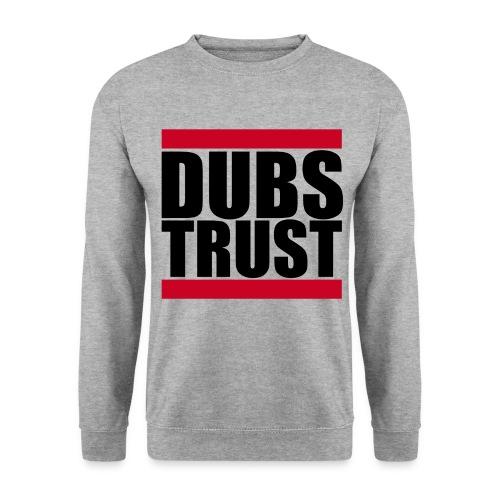 DubsTrust sweat - Men's Sweatshirt