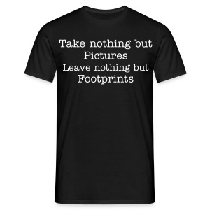 Take nothing....Made in Trier on back - Men's T-Shirt