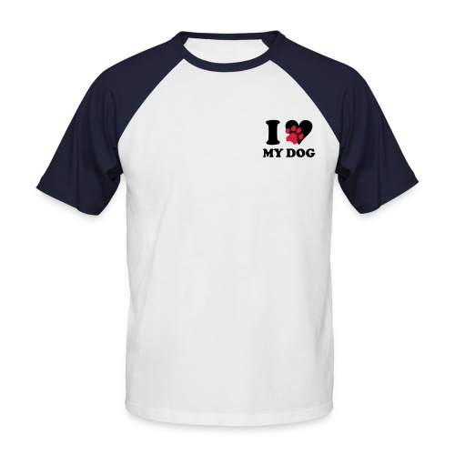 Shirt I love my Dog - Männer Baseball-T-Shirt