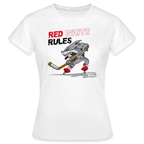 Red White Rules - Frauen T-Shirt