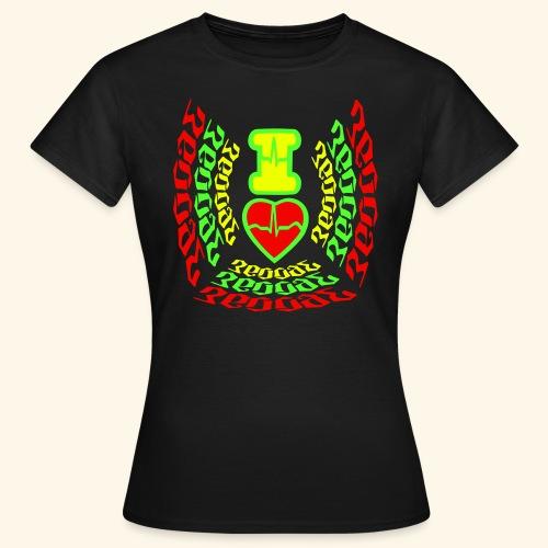 I Love Reggae - T-shirt Femme