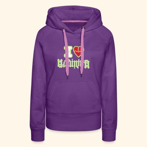 I LOVE MADININA - Sweat-shirt à capuche Premium pour femmes