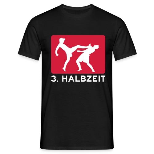 Männer T-Shirt - 3. Halbzeit,3.