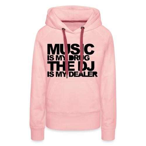 hey mister dj - Vrouwen Premium hoodie