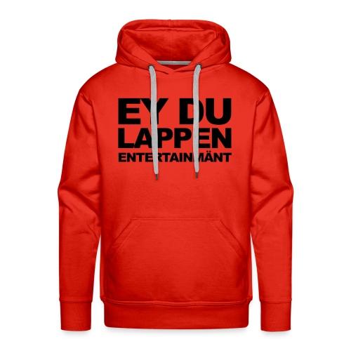 EY DU LAPPEN ENT.Kapuzenpullover Männer - Männer Premium Hoodie