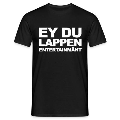 EY DU LAPPEN ENT. Shirt Männer - Männer T-Shirt