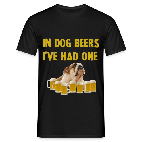 Funny shirt In dog beers I've had one - Mannen T-shirt