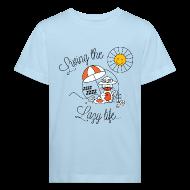 Shirts ~ Kids' Organic T-shirt ~ Living the lazy life