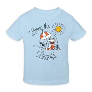 Living the lazy life - Kids' Organic T-shirt