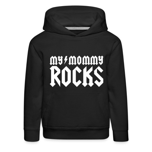 My mommy rocks - Kinderen trui Premium met capuchon