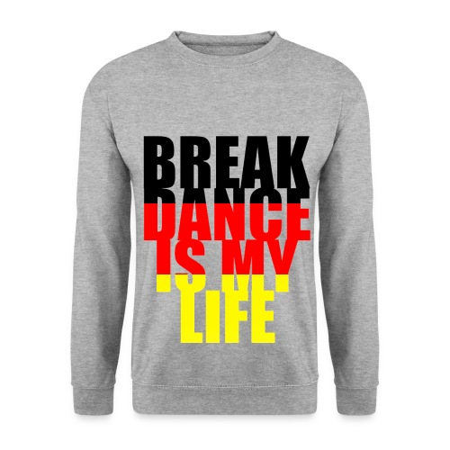 Pull homme break dance is my life allemagne - Sweat-shirt Homme