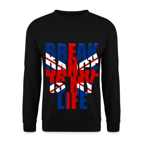 Pull homme break dance is my life angleterre - Sweat-shirt Homme
