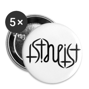 Buttons medium 32 mm - science,religion,gott,god,faith,ambigram,Wissenschaft,Glaube,Evolution,Darwin,Big Bang Theory,Atheist,Atheismus,Atheism