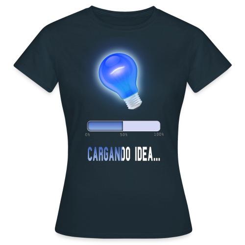 Cargando idea chica - Camiseta mujer