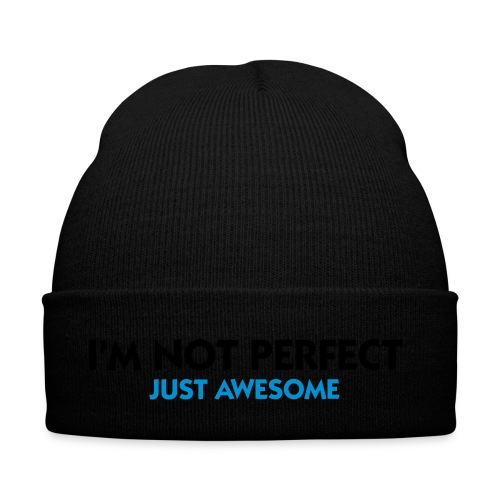 I'm not perfect, just awesome - Winter Hat