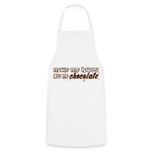 camiseta hazme feliz dame chocolate make me happy give me chocolate - Delantal de cocina
