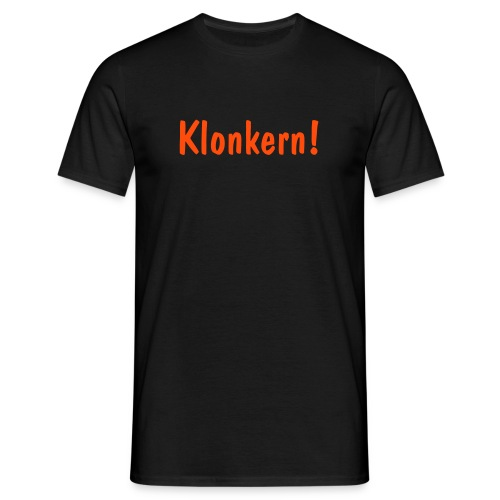 Klonkern! orange/black - Männer T-Shirt