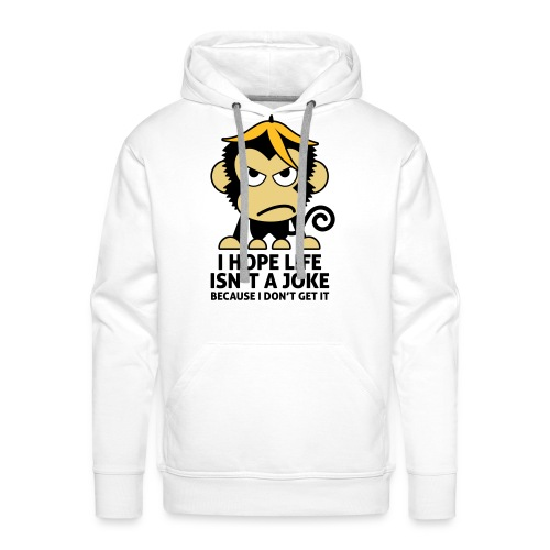 Aap I hope life is not a joke - Mannen Premium hoodie
