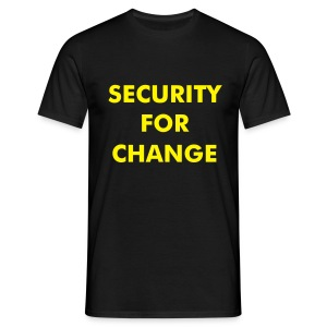 Security For Change - Men's T-Shirt