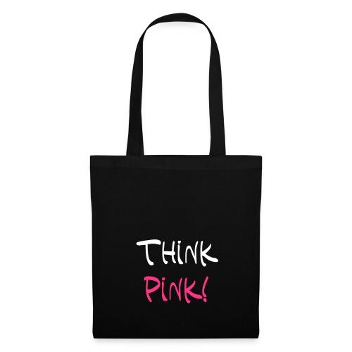 Think Pink! Stoffbeutel - Stoffbeutel