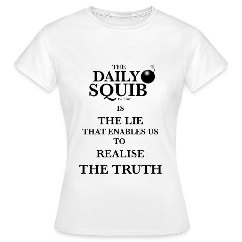 Women's Daily Squib Truth T-Shirt - Women's T-Shirt