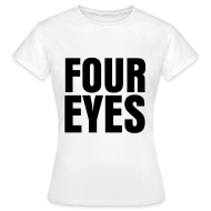 T-Shirts ~ Women's T-Shirt ~ glee born this way four eyes (F)