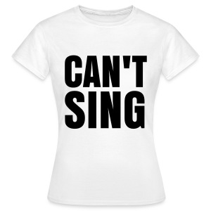 glee born this way can't sing (F) - Women's T-Shirt
