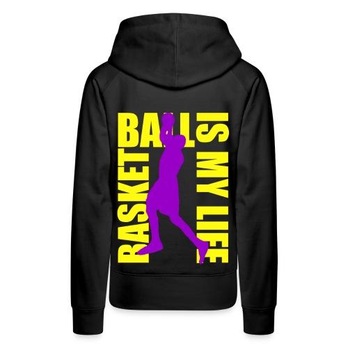 Sweat à capuche femme basketball is my life - Sweat-shirt à capuche Premium pour femmes