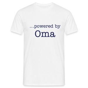 """...powered by Oma"" - Männer T-Shirt"