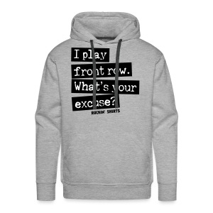 I Play Front Row - Men's Premium Hoodie