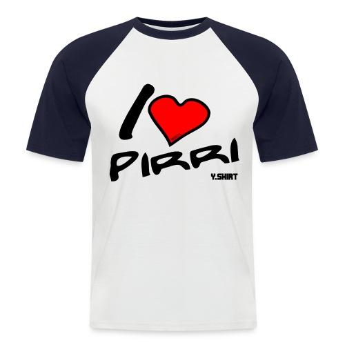 I love Pirri - bicolore - Maglia da baseball a manica corta da uomo