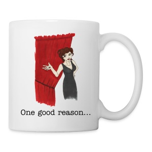 One Good Reason (Audrey Horne - Twin Peaks) Mug - Mug